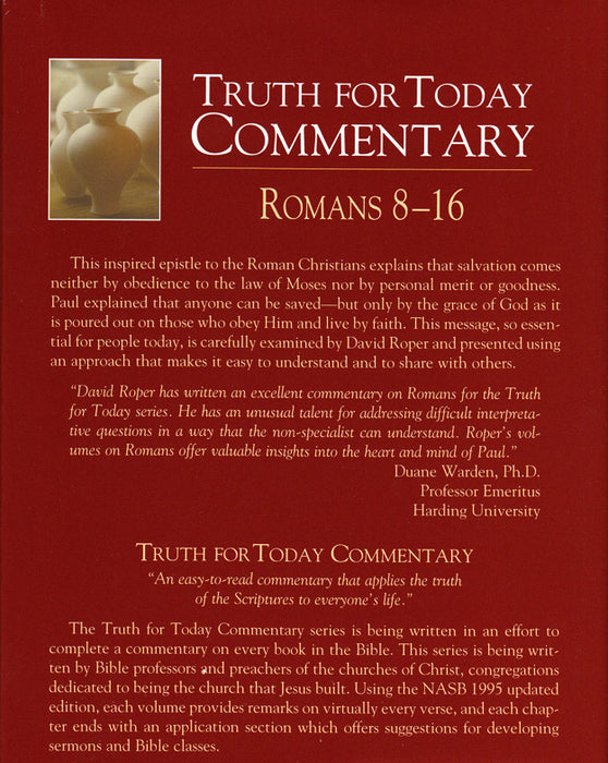 Truth For Today Commentary: Romans 8-16