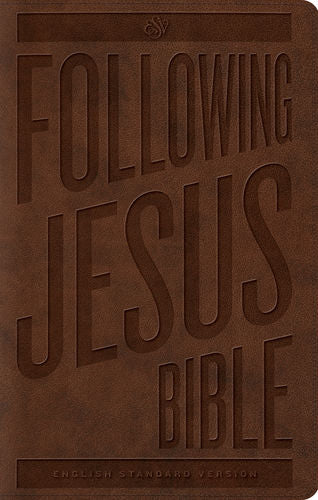 ESV Following Jesus Bible Brown TruTone