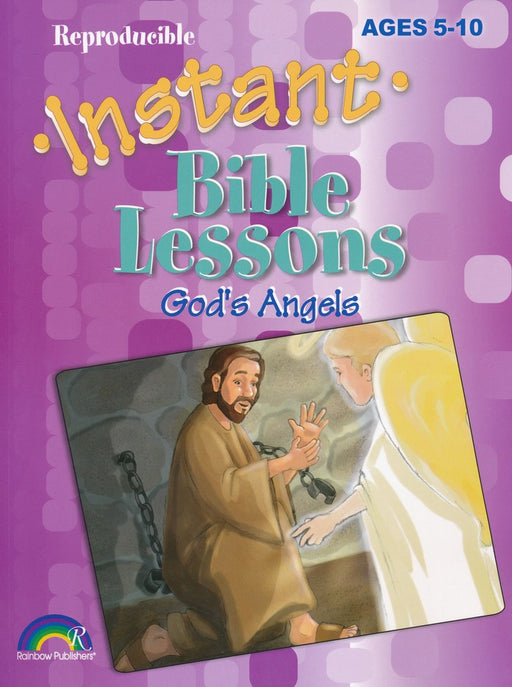 Instant Bible Lessons: God's Angels (Ages 5-10)