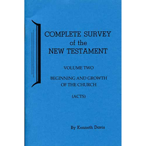 Complete Survey of the New Testament - Vol. 2