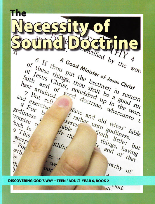 The Necessity of Sound Doctrine: A Study of Timothy & Titus (Teen/Adult 6:2)