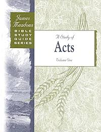 A Study of Acts Volume 1