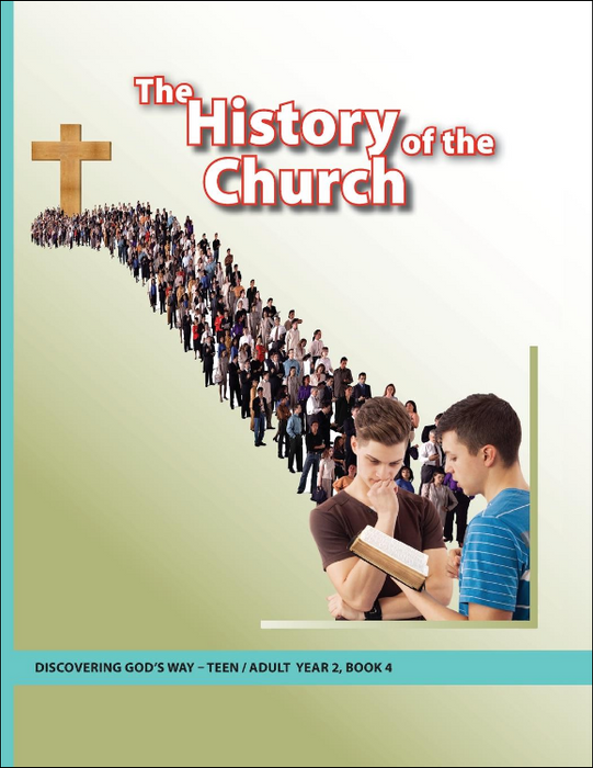 The History of the Church (Teen/Adult 2:4)