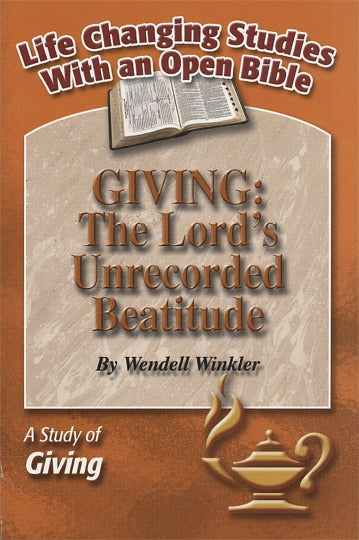 Giving: The Lord's Unrecorded Beatitude