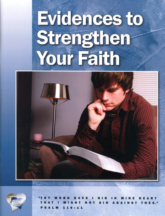 Evidences to Strengthen Your Faith (Word in the Heart, 12:3)