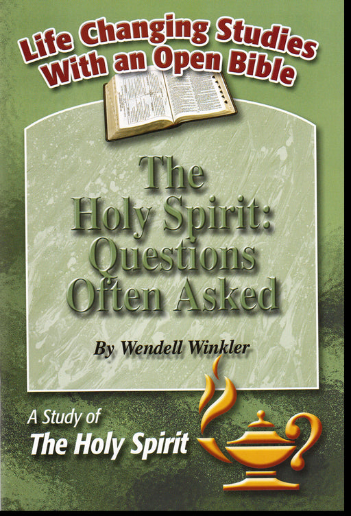 Holy Spirit: Questions Often Asked