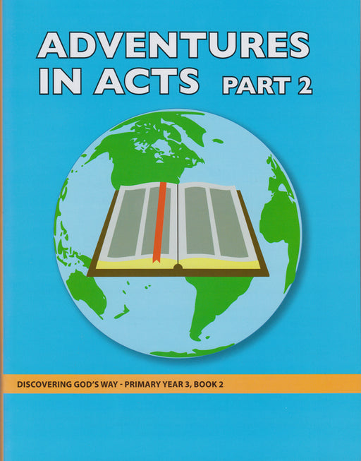 Adventures in Acts Part 2 (Primary 3:2) Teacher Manual