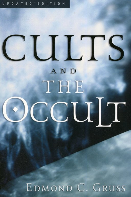 Cults And The Occult (4th Edition)