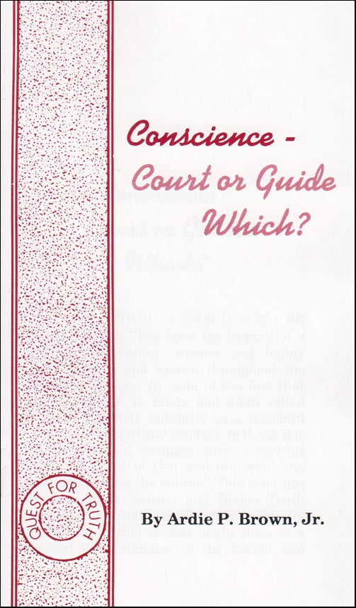 Conscience-Court or Guide?