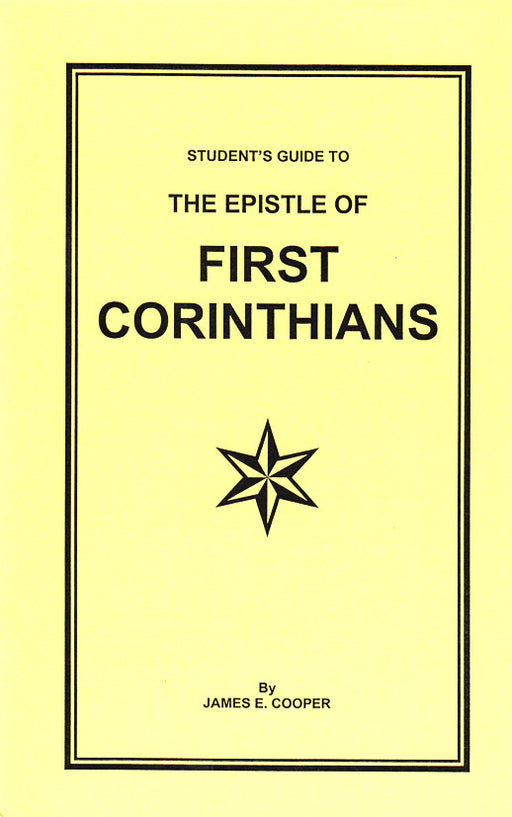 A Students Guide to 1 Corinthians