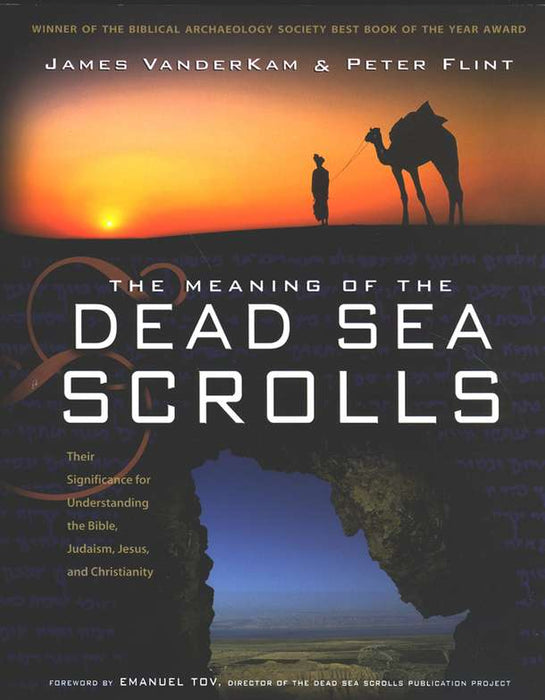 Meaning of the Dead Sea Scrolls (pb)