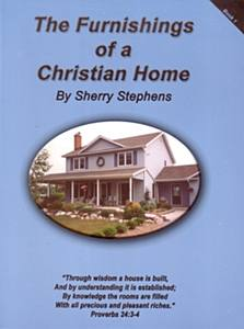 The Furnishings of a Christian Home - Volume 1