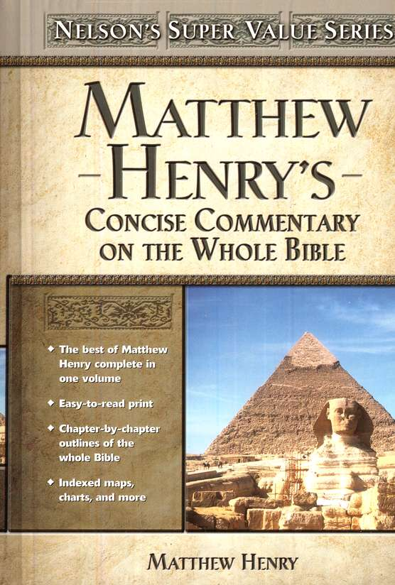 Matthew Henry's Concise Commentary on Whole Bible -SS