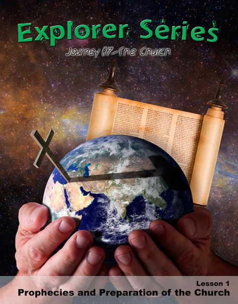 Explorer Series Journey #7: The Church (5th & 6th grades)
