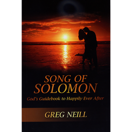 Song of Solomon: God's Guidebook to Happily Ever After
