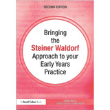 David Fulton, Bringing the Steiner Waldorf aproach to your early years practice, Editura Routledge, format fizic
