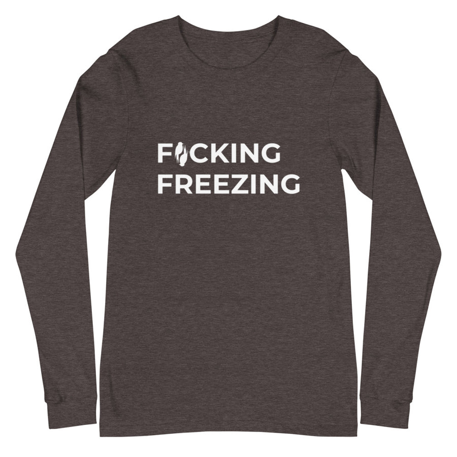 Grey long sleeved Tee with F*cking Freezing embroiders in white front and slightly adjusted left on the shirt.