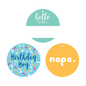 Name Tag, Nope, and Birthday Boy Collar Dot