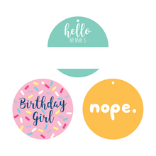 Load image into Gallery viewer, Name Tag, Nope, and Birthday Girl Collar Dot