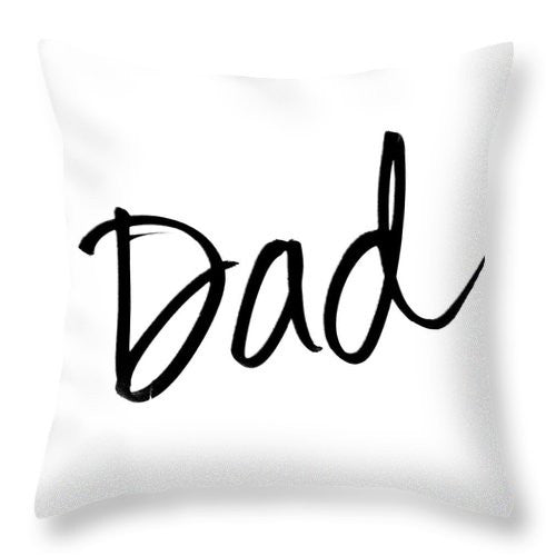 Unique Dad Throw Pillow