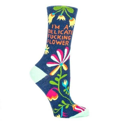 I'm a delicate fucking flower socks