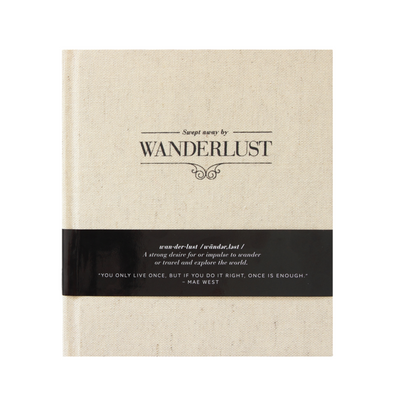 JOURNAL - TRAVEL SWEPT AWAY WANDERLUST