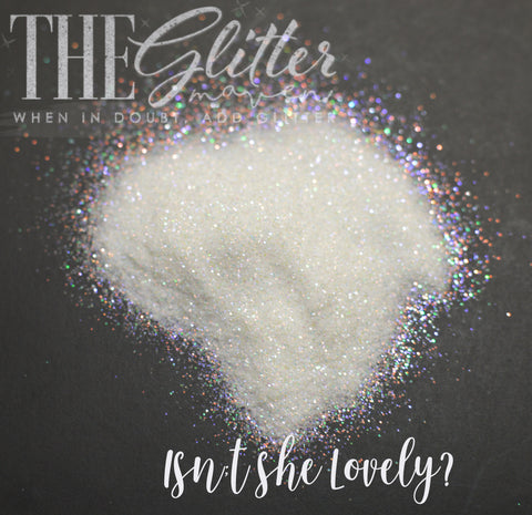 Isn't She Lovely - Ultra Fine Glitter