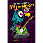Kill The Noise | Poster