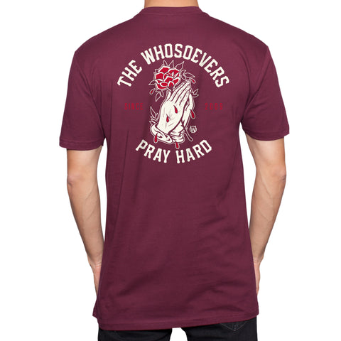 Pray Hard Rose Premium T-Shirt | Maroon