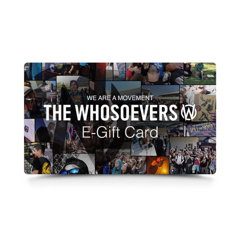 The Whosoevers E-Gift | Card