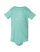 "Load image into Gallery viewer, ""WILL WALK FOR DONUTS"" Baby Onesie - Teal"