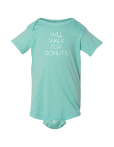 """WILL WALK FOR DONUTS"" Baby Onesie - Teal"