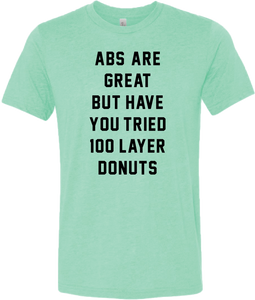 """Abs Are Great"" Tee"