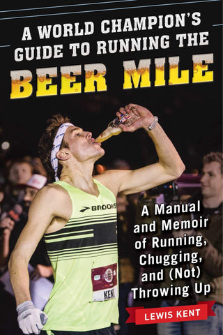 Lewis Kent Beer Mile Book