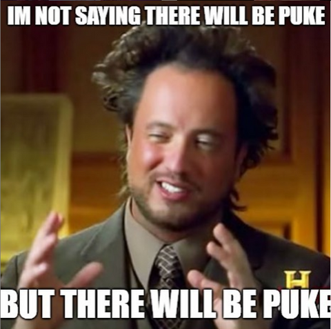 There will puke beer mile meme