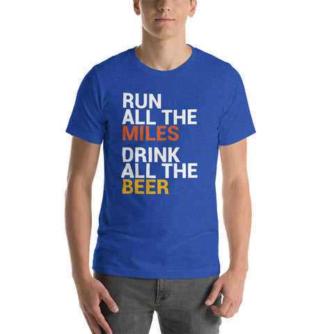 Run Miles Drink Beer T-Shirt