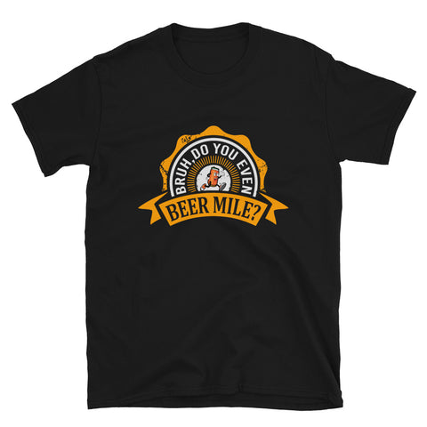 Bruh, Do You Even Beer Mile? Shirt-Shirts-The Beer Mile-Black-S-The Beer Mile