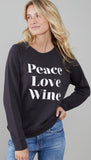 Sweatshirt - Peace Love Wine