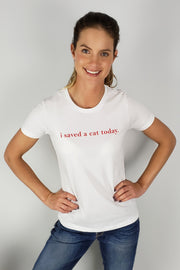 i saved a cat today T-shirt