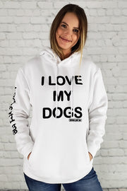 I LOVE MY DOG(S) AWESOME HOODIE (white)