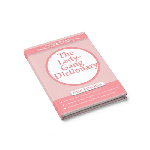 LADYGANG DICTIONARY JOURNAL