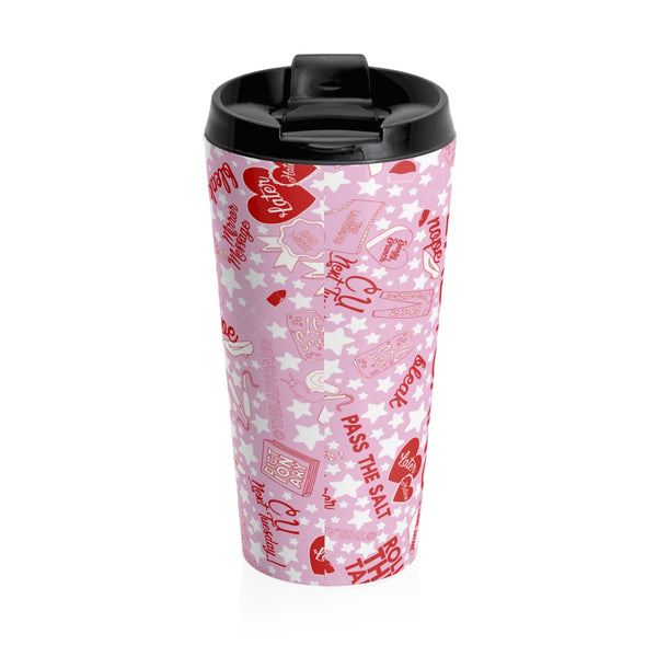No tea will be spilled with this pink, red and white text stainless steel travel mug from The LadyGang