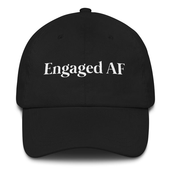This black Engaged AF hat reminds everyone that you've got a ring on it!