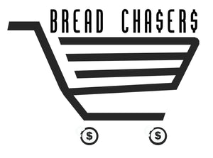 Bread Chaser$