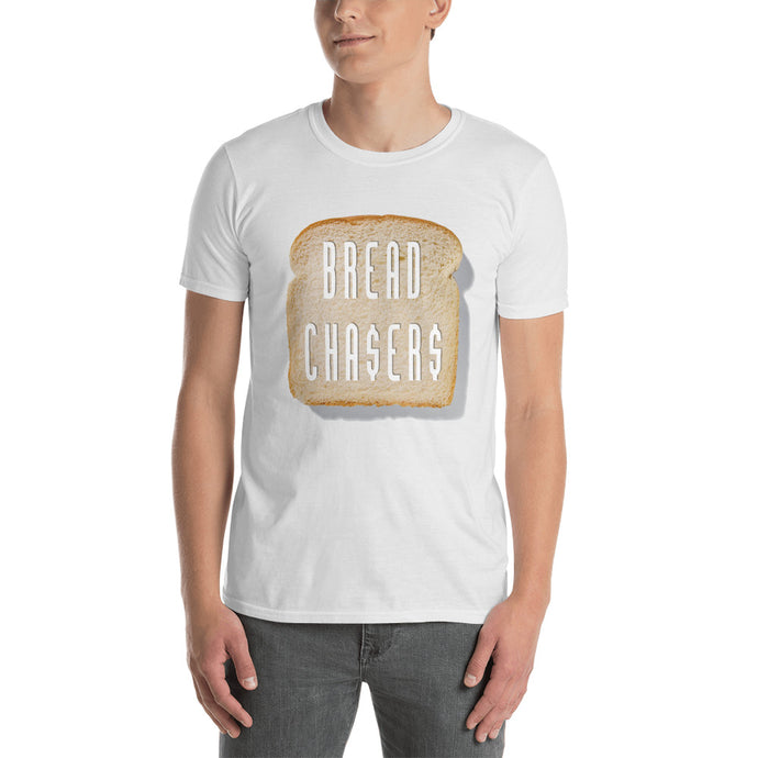 Bread Chasers T-Shirt