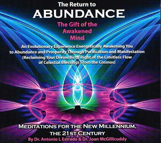 The Return to Abundance - The Gift of the Awakened Mind