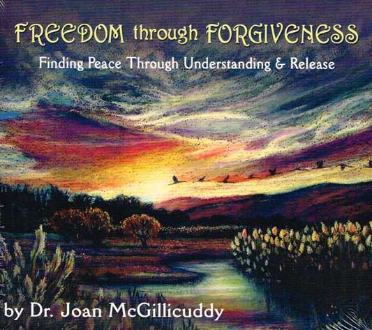Freedom through Forgiveness - Finding Peace Through Understanding and Release