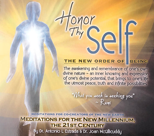 Honor Thy Self - The New Order of Being