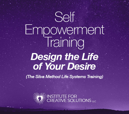 Self-Empowerment Training - The Silva Life System Training
