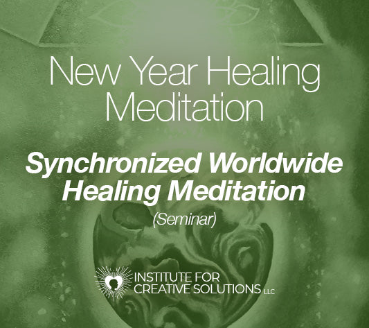 New Years Healing Meditation